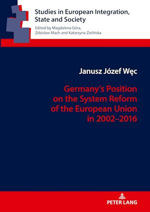 Germany's Position on the System Reform of the European Union in 2002-2016