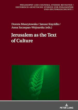 Jerusalem as the Text of Culture