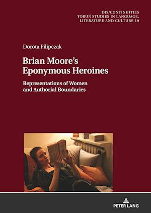 Brian Moore's Eponymous Heroines