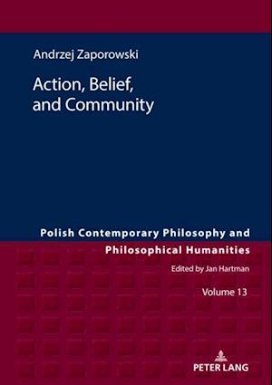Action, Belief, and Community