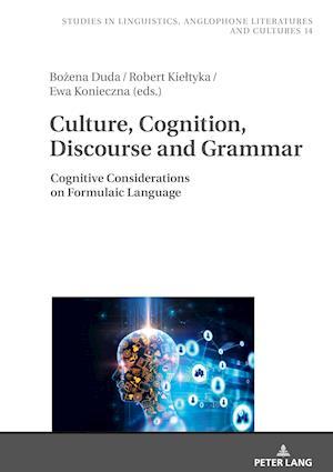 Culture, Cognition, Discourse and Grammar