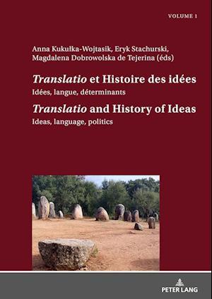"""Translatio"" et Histoire des idees / ""Translatio"" and the History of Ideas"