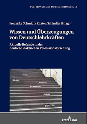 Wissen Und UEberzeugungen Von Deutschlehrkraften