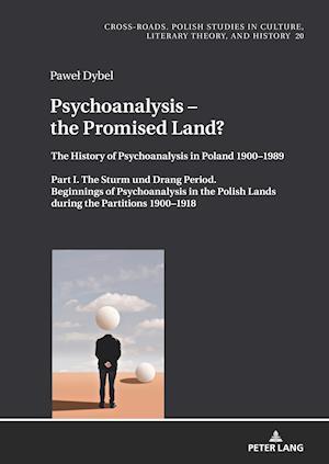 Psychoanalysis - the Promised Land?