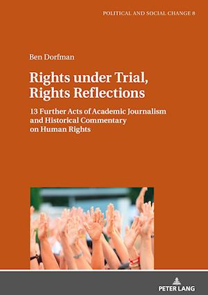 Rights under Trial, Rights Reflections