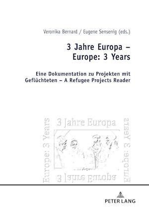 3 Jahre Europa - Europe: 3 Years