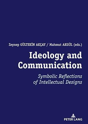Ideology and Communication: