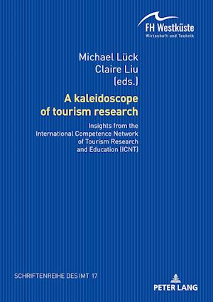 A kaleidoscope of tourism research: