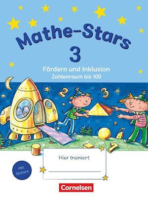 Mathe-Stars - Fördern und Inklusion 3. Schuljahr - Zahlenraum bis 100 - Übungsheft