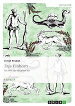 Das Einhorn - Ein Tier, Das Nie Gelebt Hat