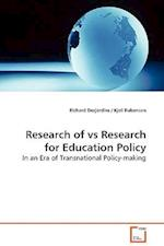 Research of vs Research for Education Policy af Richard Desjardins