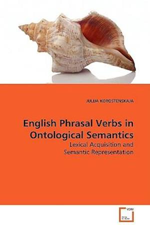 English Phrasal Verbs in Ontological Semantics