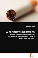 A Product Unraveled