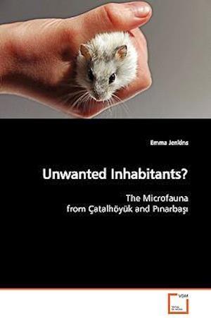 Unwanted Inhabitants?