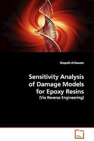 Sensitivity Analysis of Damage Models for Epoxy Resins