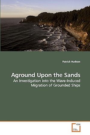 Aground Upon the Sands