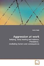 Aggression at work