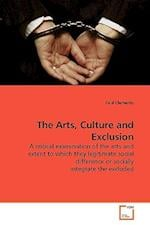The Arts, Culture and Exclusion