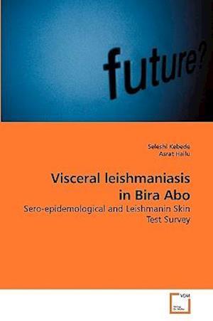 Visceral leishmaniasis in Bira Abo