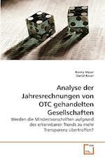 Analyse Der Jahresrechnungen Von OTC Gehandelten Gesellschaften af Ronny Meyer, Daniel Kauer