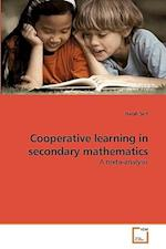 Cooperative Learning in Secondary Mathematics af Harsh Suri