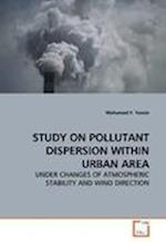 STUDY ON POLLUTANT DISPERSION WITHIN URBAN AREA