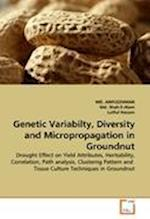 Genetic Variabilty, Diversity and Micropropagation in Groundnut af Md Arifuzzaman, Lutful Hassan, MD Shah-E-Alam