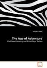 The Age of Adventure af Deeptha Achar