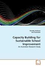 Capacity Building for Sustainable School Improvement af Dorothy Andrews, and Associates