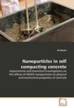 Nanoparticles in self compacting concrete af Ali Nazari