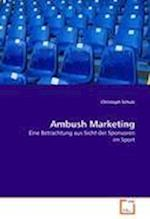 Ambush Marketing af Christoph Schulz