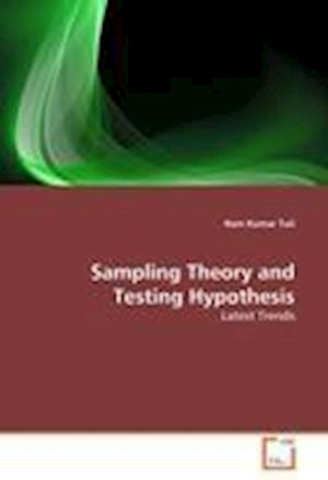Sampling Theory and Testing Hypothesis
