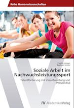 Soziale Arbeit Im Nachwuchsleistungssport af Grobert Ewald, Raphael Muller