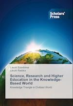 Science, Research and Higher Education in the Knowledge-Based World