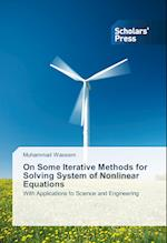 On Some Iterative Methods for Solving System of Nonlinear Equations