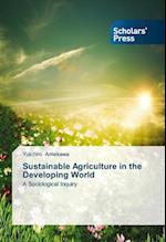 Sustainable Agriculture in the Developing World