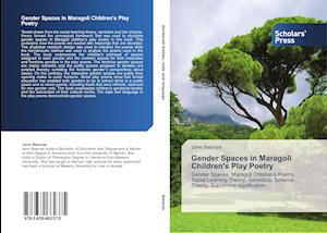 Gender Spaces in Maragoli Children's Play Poetry