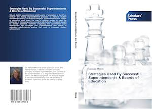 Strategies Used By Successful Superintendents & Boards of Education