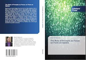 The Role of Prompts as Focus on Form on Uptake