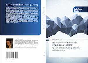 Nano-structured materials towards gas sensing
