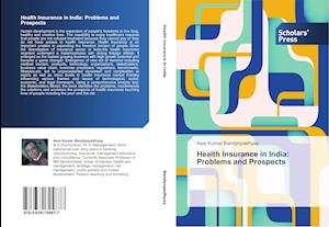 Health Insurance in India: Problems and Prospects