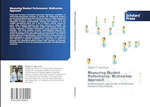 Measuring Student Performance: Multivariate Approach