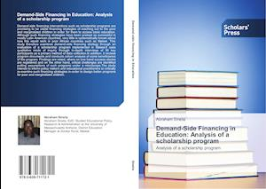Demand-Side Financing in Education: Analysis of a Scholarship Program