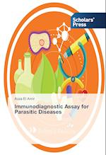 Immunodiagnostic Assay for Parasitic Diseases af El Amir Azza