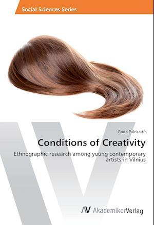 Conditions of Creativity