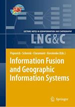 Information Fusion and Geographic Information Systems af Christophe Claramunt, Kyrill Korolenko, Manfred Schrenk