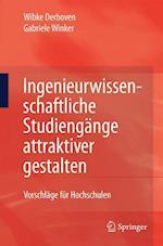 Ingenieurwissenschaftliche Studiengange Attraktiver Gestalten af Gabriele Winker, Wibke Derboven