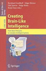 Creating Brain-Like Intelligence (Lecture Notes in Artificial Intelligence, nr. 5436)