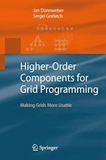Higher-Order Components for Grid Programming : Making Grids More Usable