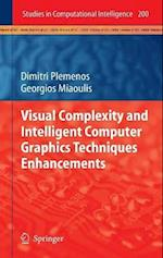 Visual Complexity and Intelligent Computer Graphics Techniques Enhancements (Studies in Computational Intelligence, nr. 200)